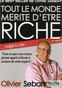 TOUT LE MONDE MERITE D'ETRE RICHE - Livre éducation financière