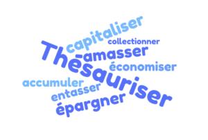 Que signifie thésauriser ? Définition & Synonyme